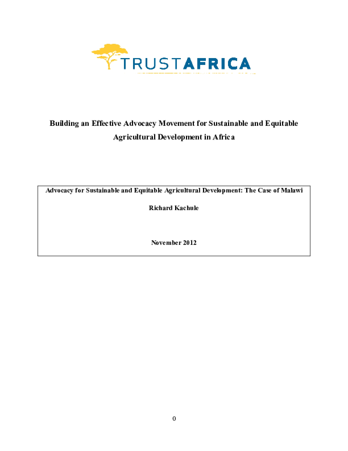 Building an Effective Advocacy Movement for Sustainable and Equitable Agricultural Development in Africa: Advocacy for Sustainable and Equitable Agricultural Development: The Case of Malawi
