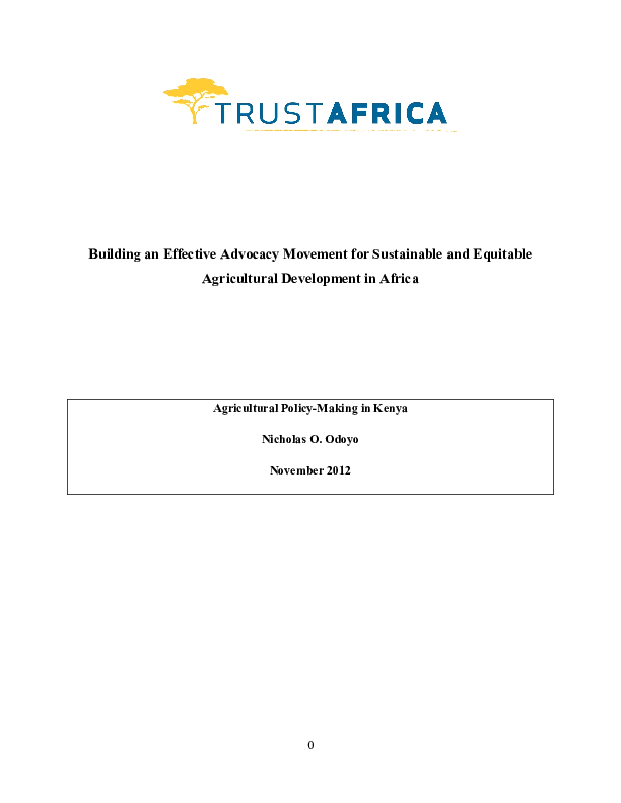 Building an Effective Advocacy Movement for Sustainable and Equitable Agricultural Development in Africa: Advocacy for Sustainable and Equitable Agricultural Development: Agricultural Policy-Making in Kenya