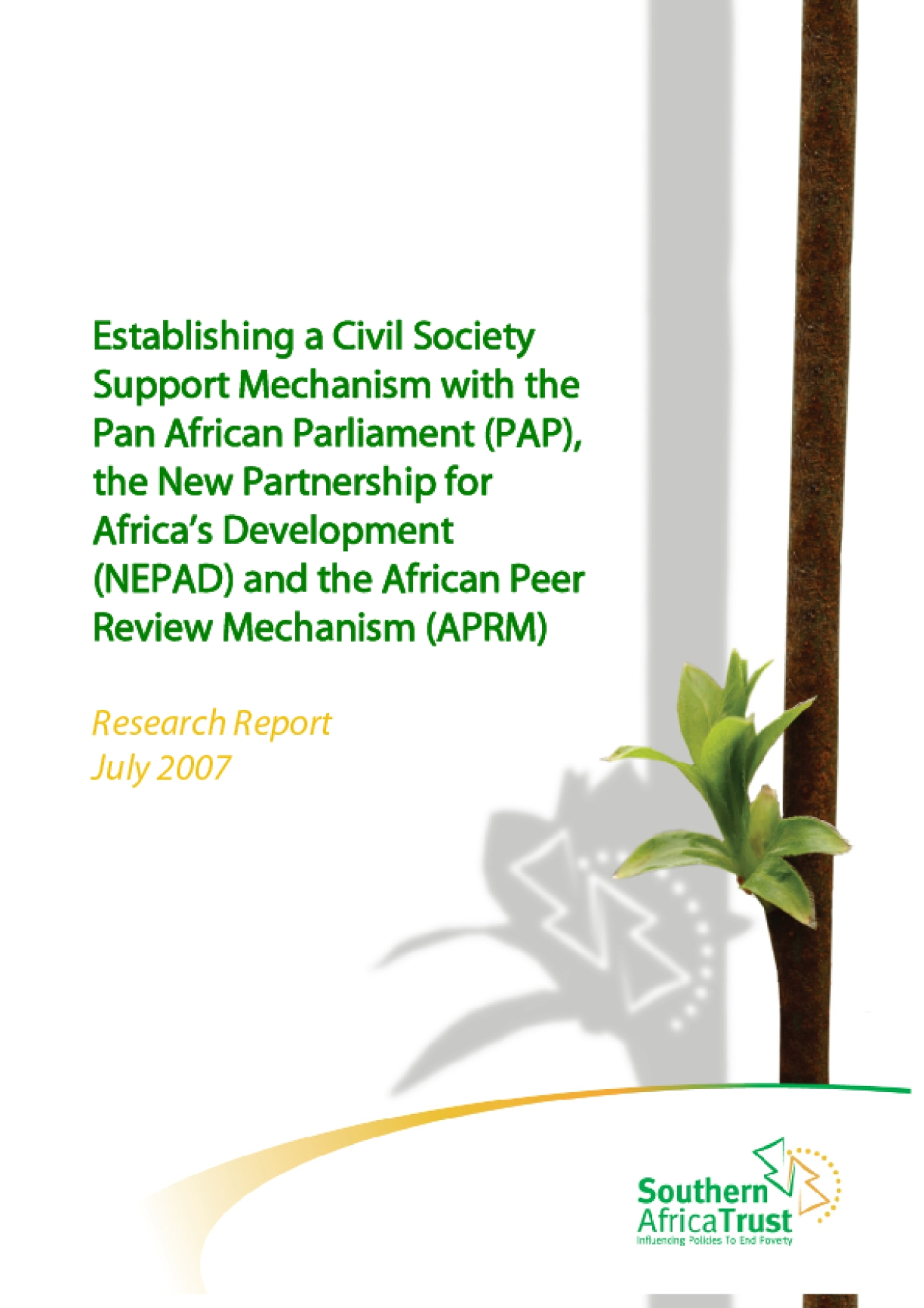Establishing a Civil Society Support Mechanism with the Pan African Parliament (PAP), the New Partnership for Africa's Development (NEPAD) and the African Peer Review Mechanism (APRM)