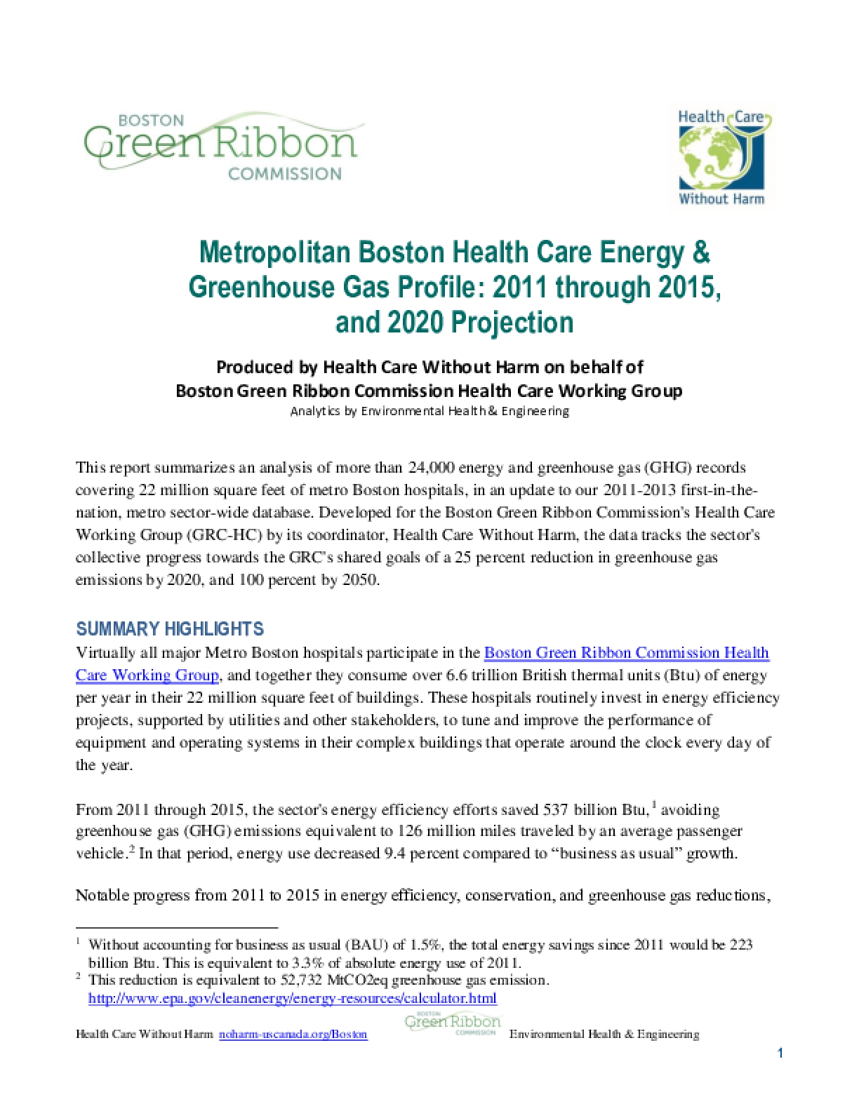 Metropolitan Boston Health Care Energy & Greenhouse Gas Profile: 2011 through 2015, and 2020 Projection