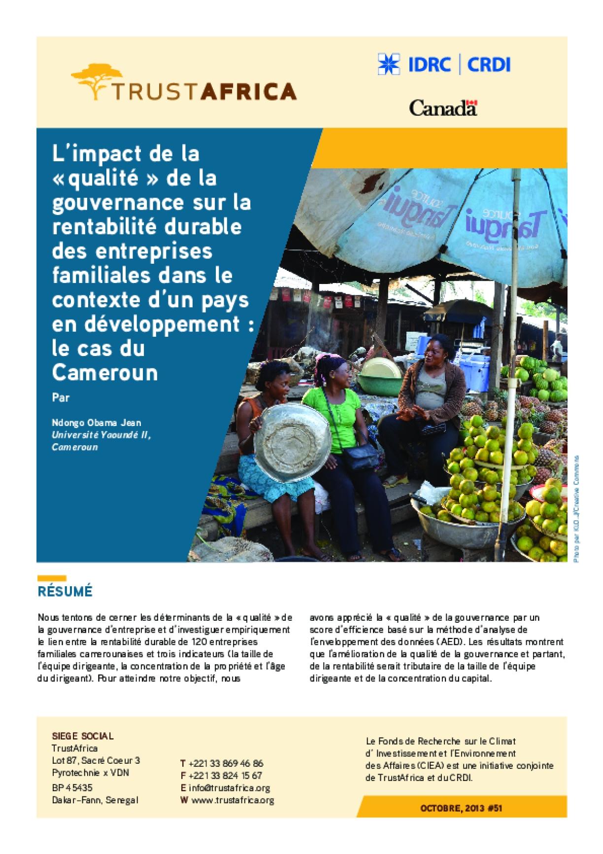 L'impact De La « Qualité » De La Gouvernance Sur La Rentabilité Durable Des Entreprises Familiales Dans Le Contexte D'un Pays En Développement : Le Cas Du Cameroun