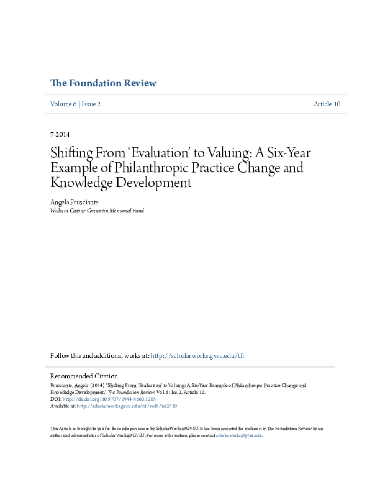 Shifting From 'Evaluation' to Valuing: A Six-Year Example of Philanthropic Practice Change and Knowledge Development