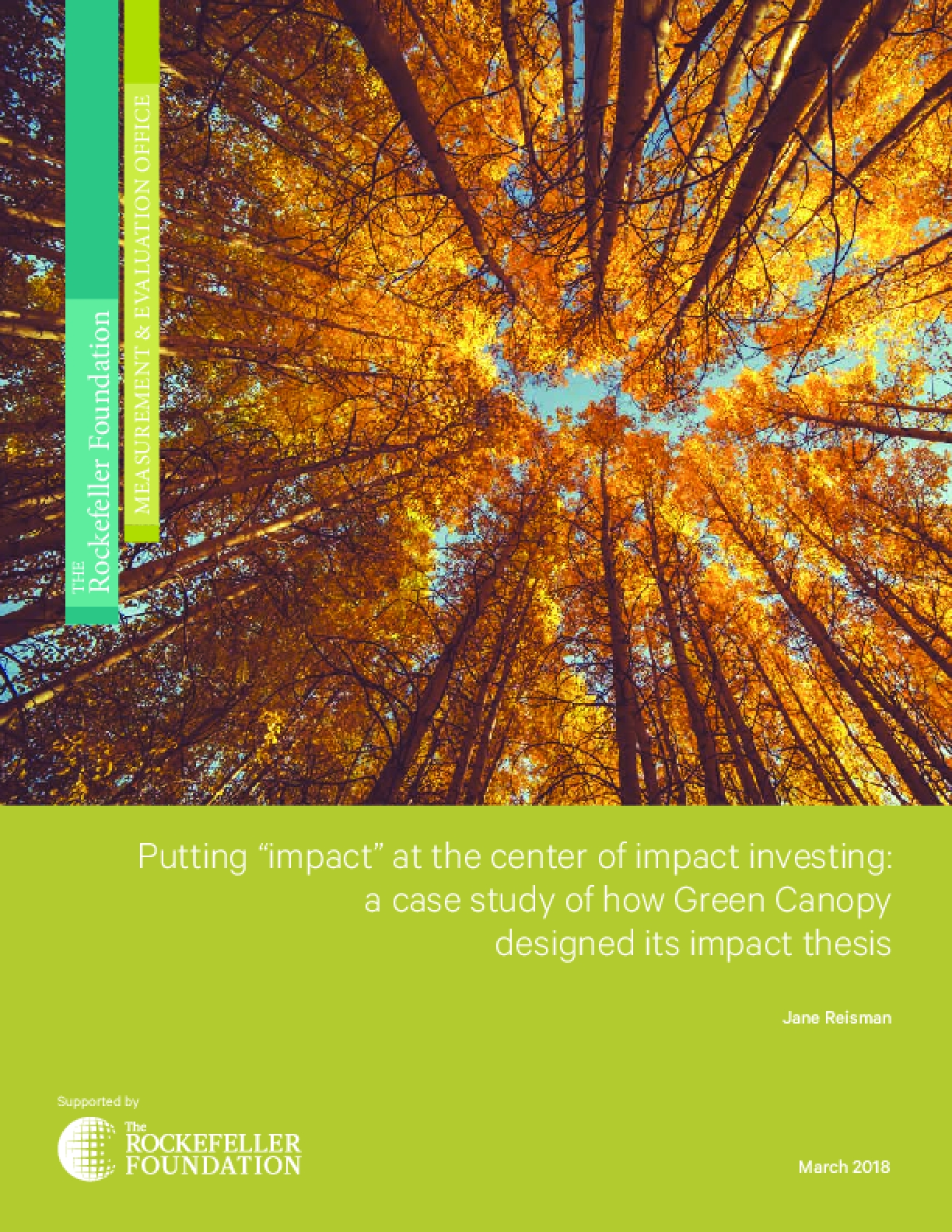 "Putting ""Impact"" at the Center of Impact Investing: A Case Study of How Green Canopy Designed its Impact Thesis"