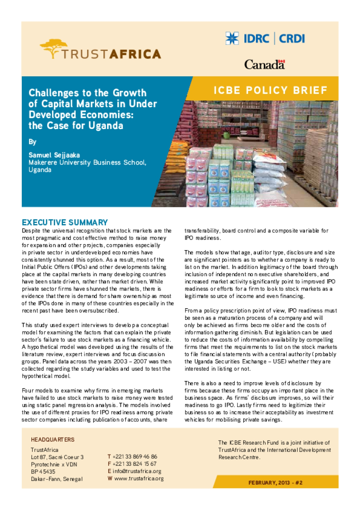 Challenges to the Growth of Capital Markets in Under Developed Economies: The Case for Uganda