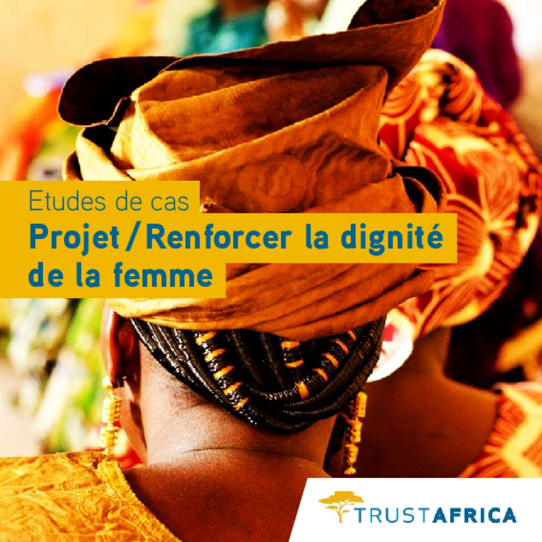 Projet / Renforcer La Dignité De La Femme