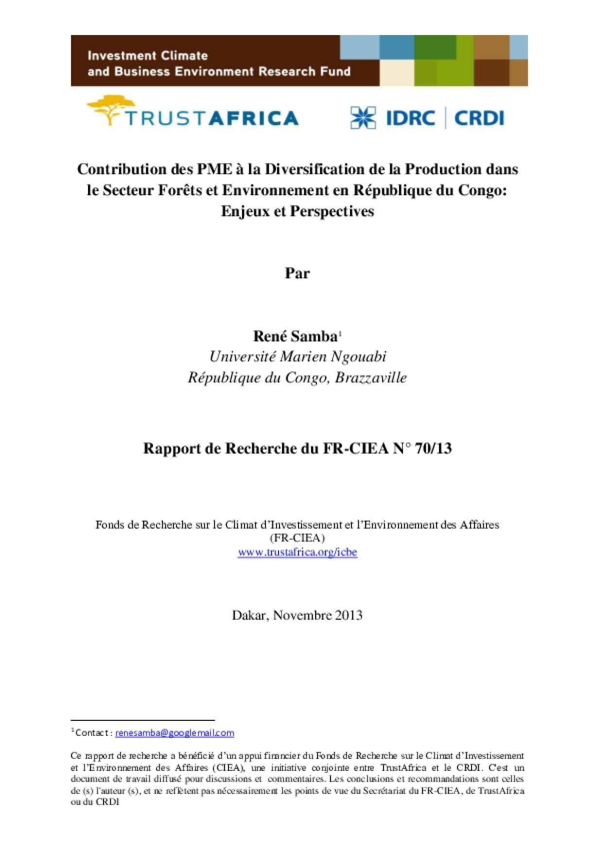 Contribution des PME à la Diversification de la Production dans le Secteur Forêts et Environnement en République du Congo: Enjeux et Perspectives