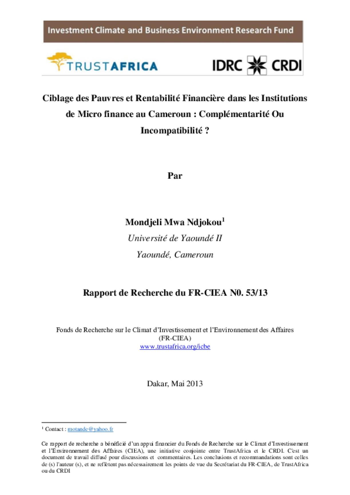 Ciblage des Pauvres et Rentabilité Financière dans les Institutions de Micro finance au Cameroun: Complémentarité Ou Incompatibilité?