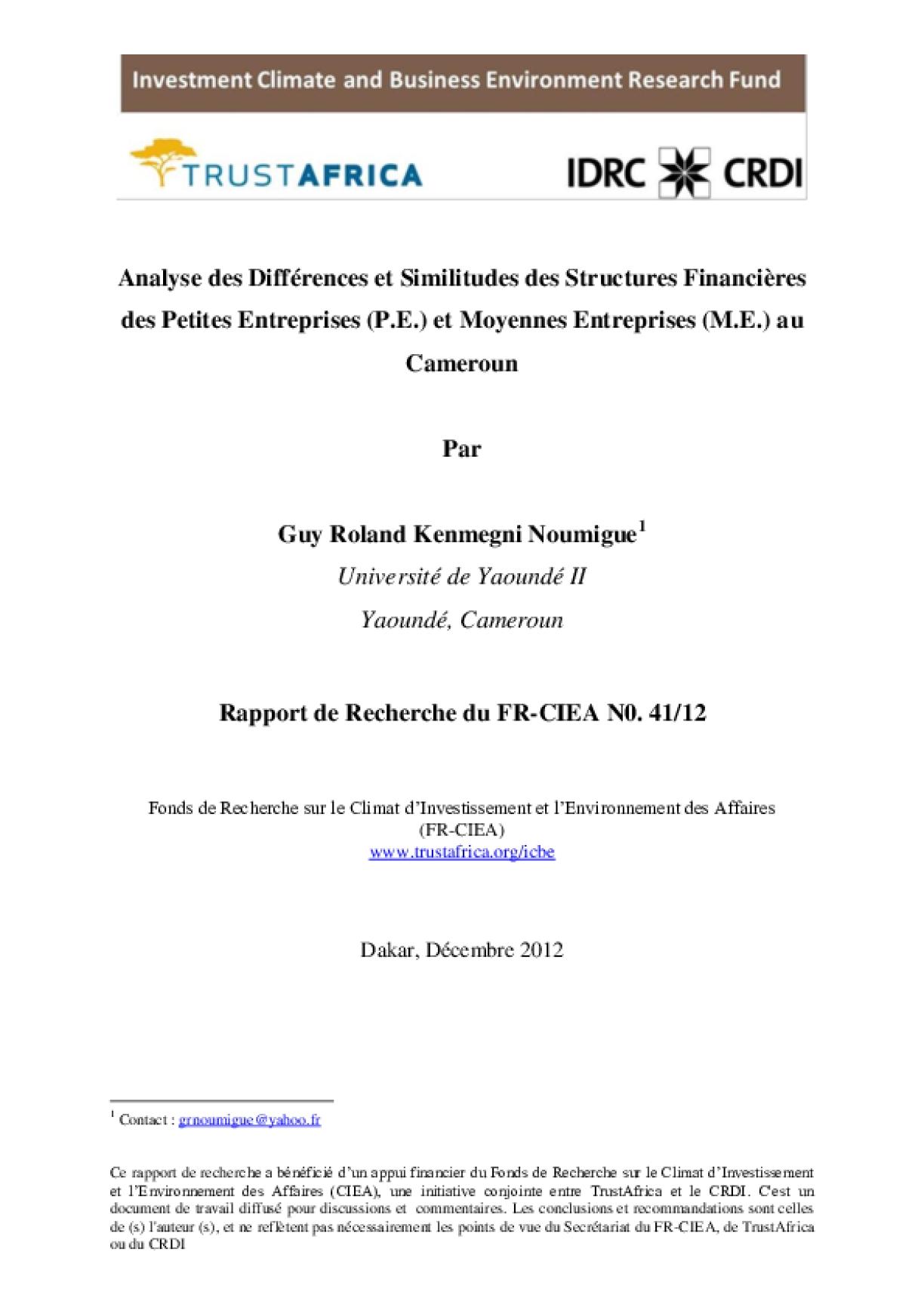 Analyse des Différences et Similitudes des Structures Financières des Petites Enterprises (P.E.) et Moyennes Enterprises (M.E.) au Cameroun