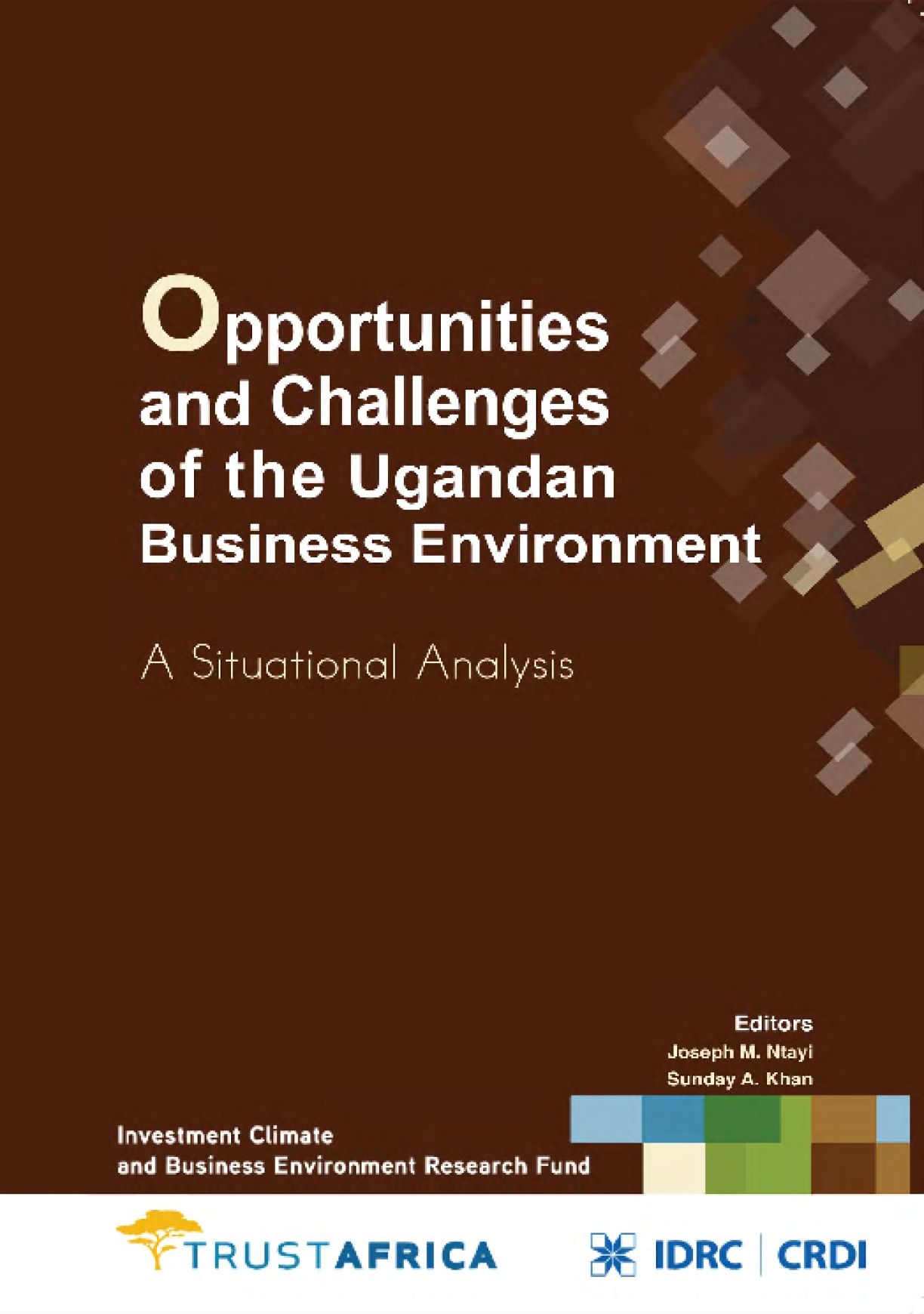 Opportunities and Challenges of the Ugandan Business Environment