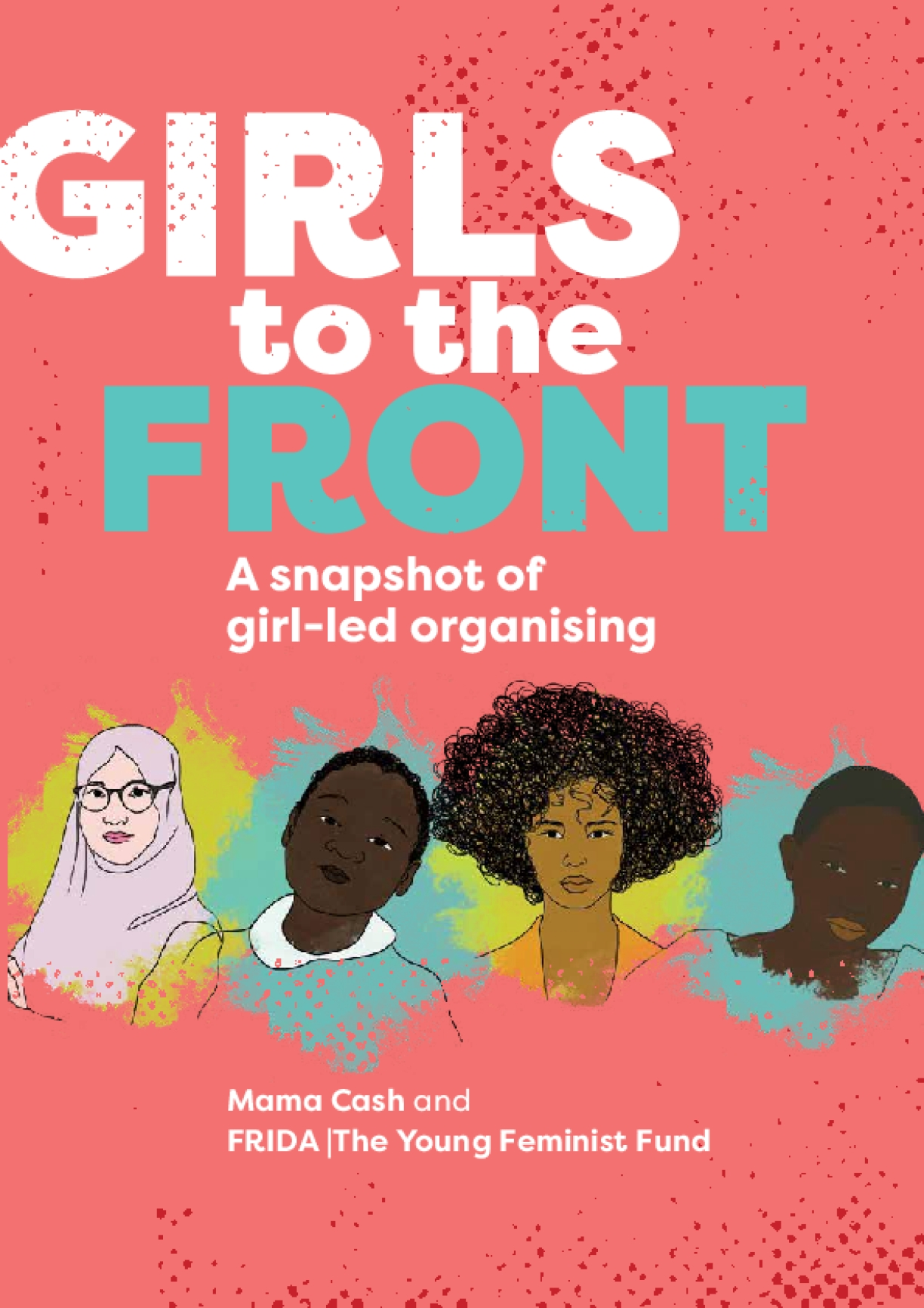 Girls to the Front : A Snapshot of Girl-led Organising