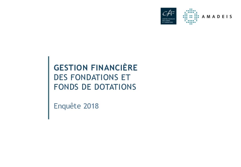 Gestion Financière des Fondations et Fonds de Dotations : Enquête 2018
