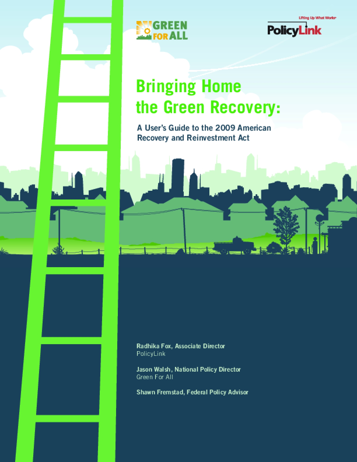 Bringing Home the Green Recovery: A User's Guide to the 2009 American Recovery and Reinvestment Act
