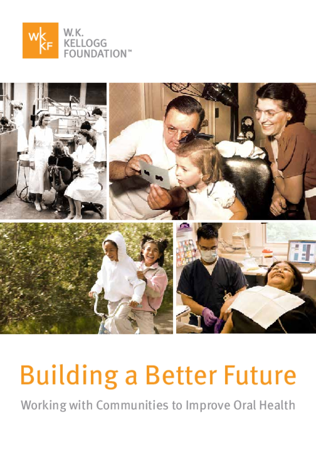 Building a Better Future: Working with Communities to Improve Oral Health