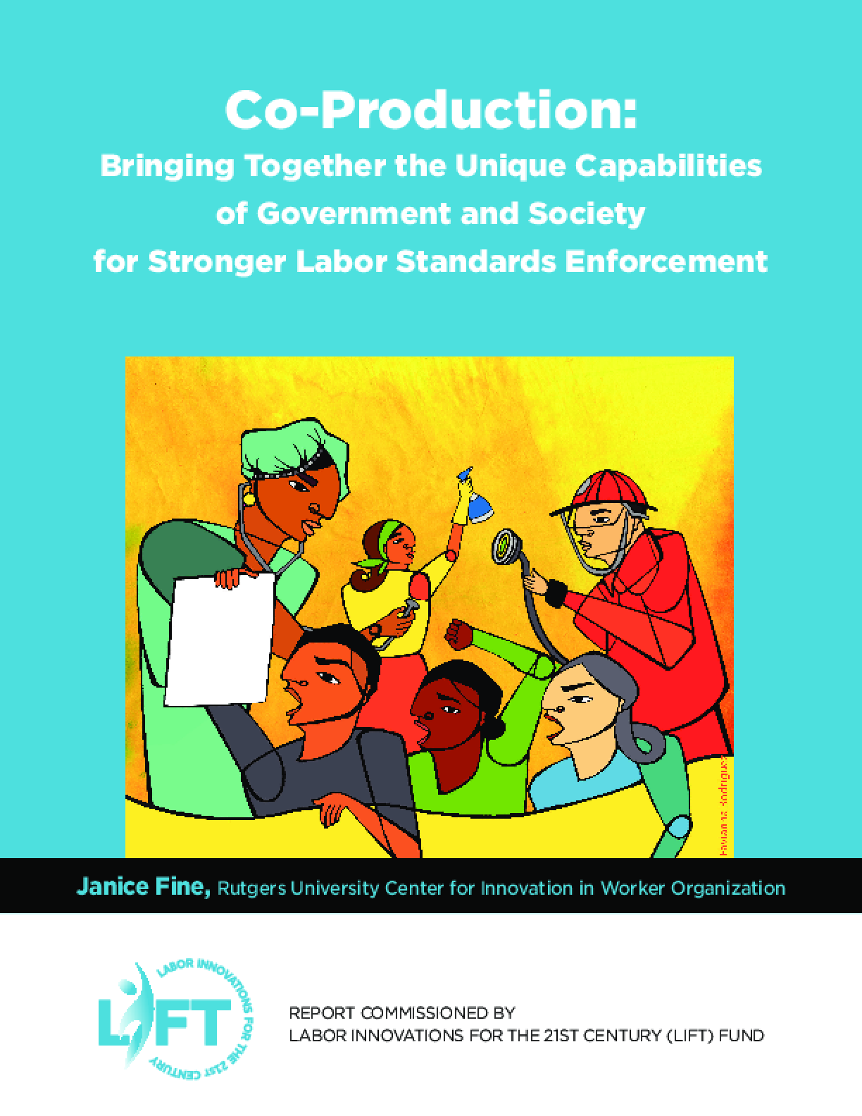 Co-Production: Bringing Together the Unique Capabilities of Government and Society for Stronger Labor Standards Enforcement