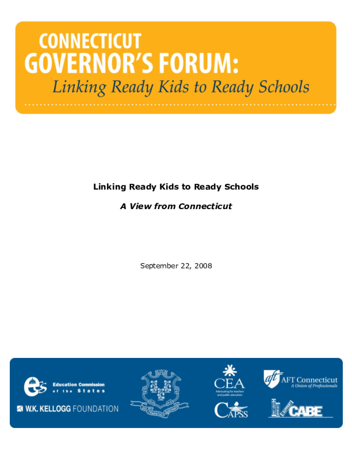 Linking Ready Kids to Ready Schools: A View from Connecticut