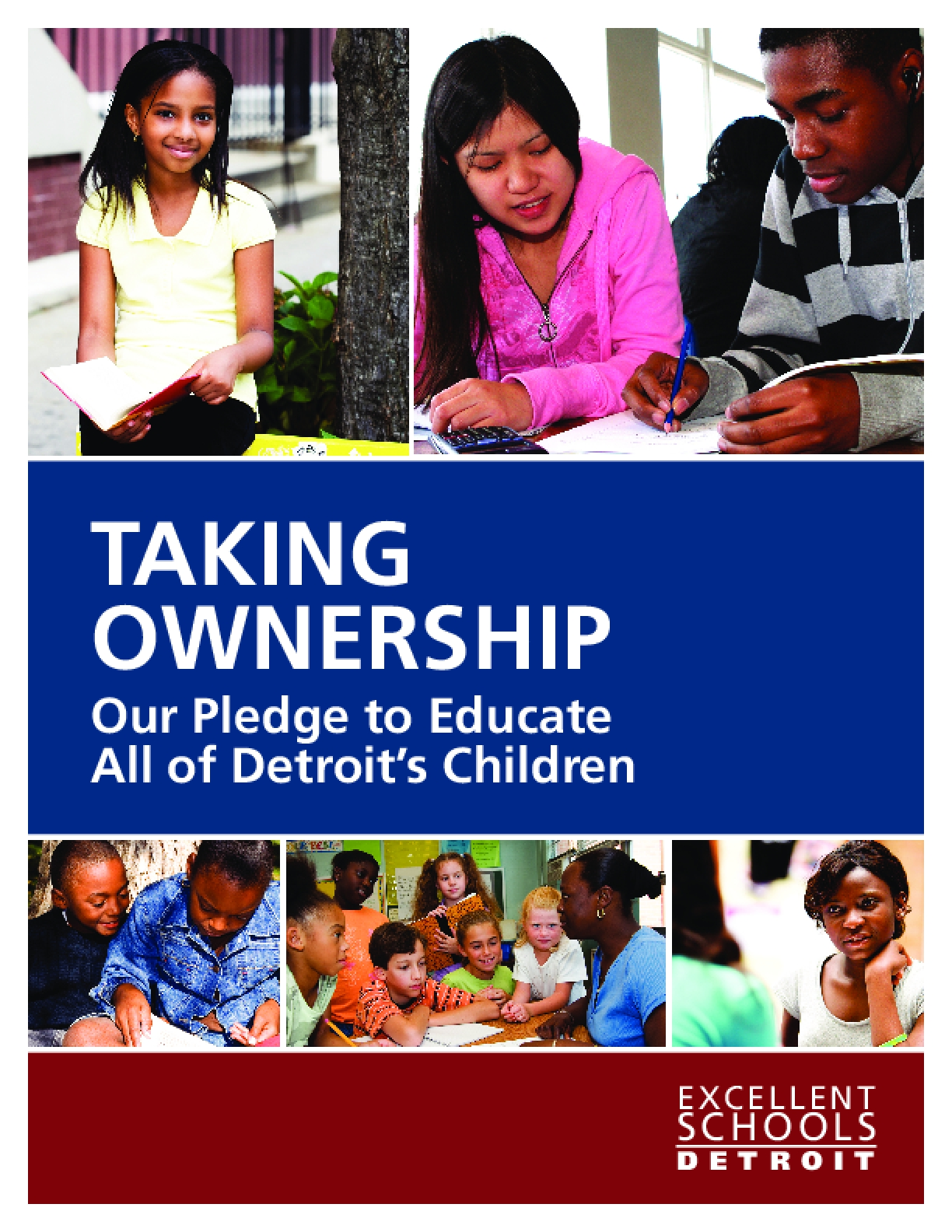 Taking Ownership: Our Pledge to Educate All of Detroit's Children