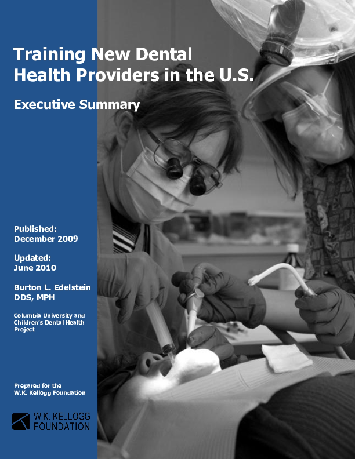 Training New Dental Health Providers in the U.S. (Executive Summary)