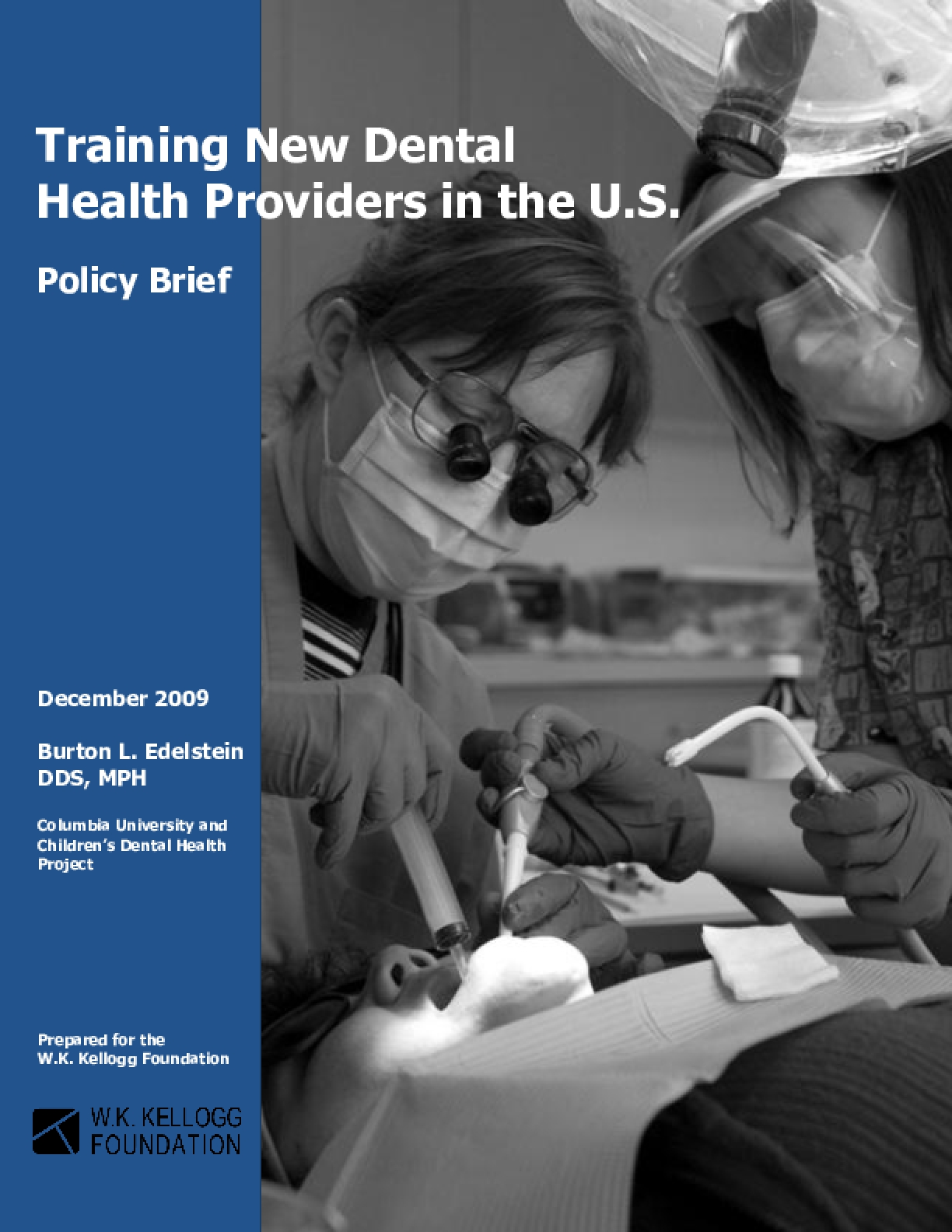 Training New Dental Health Providers in the U.S. (Policy Brief)