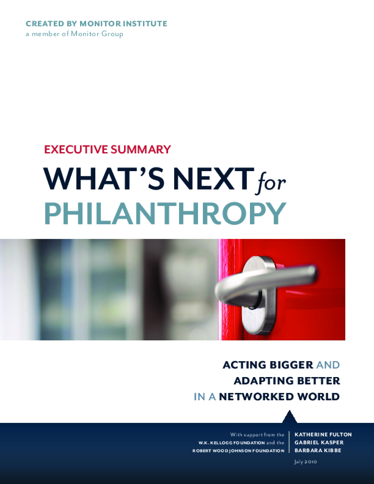 What's Next for Philanthropy: Acting Bigger and Adapting Better in a Networked World (Executive Summary)