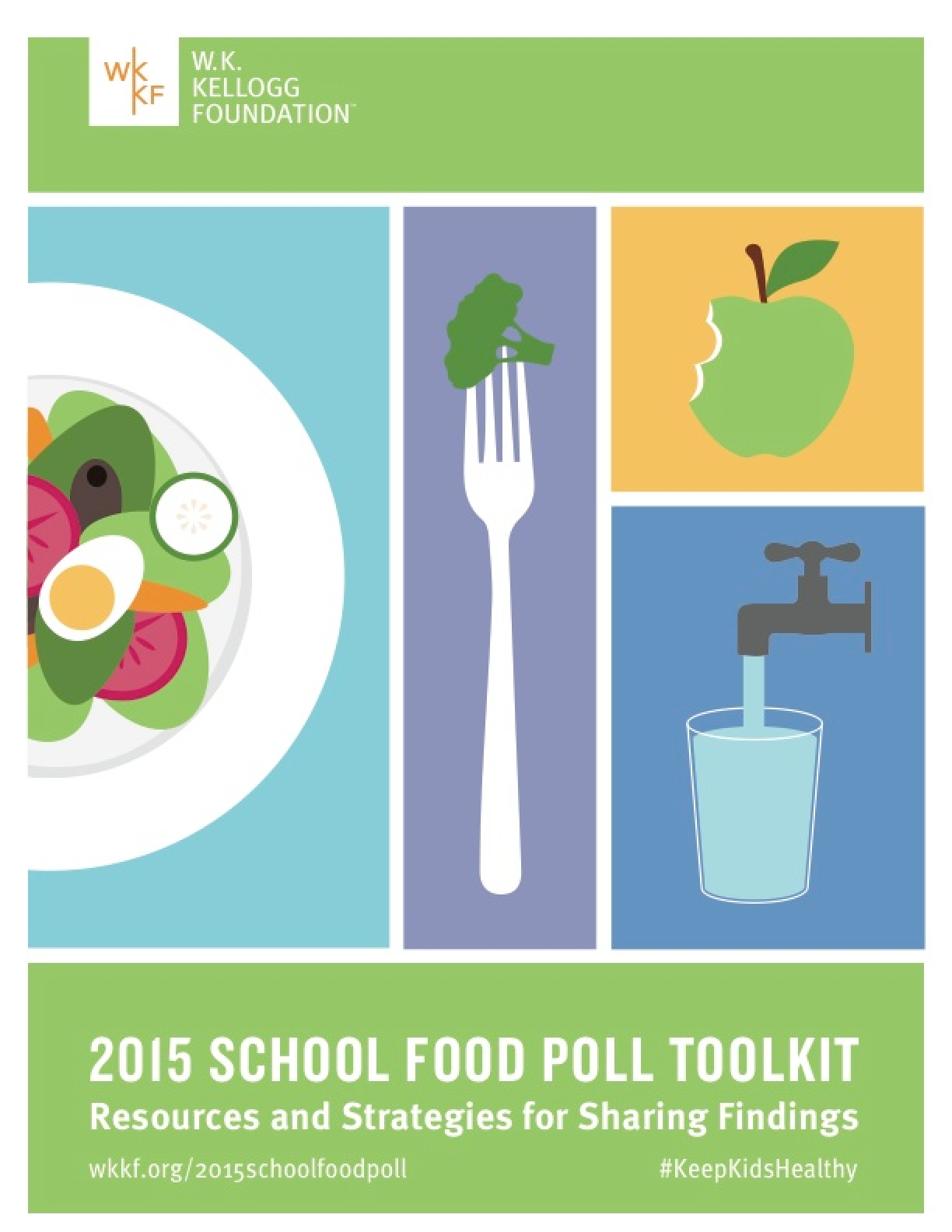 2015 School Food Poll Toolkit: Resources and Strategies for Sharing Findings