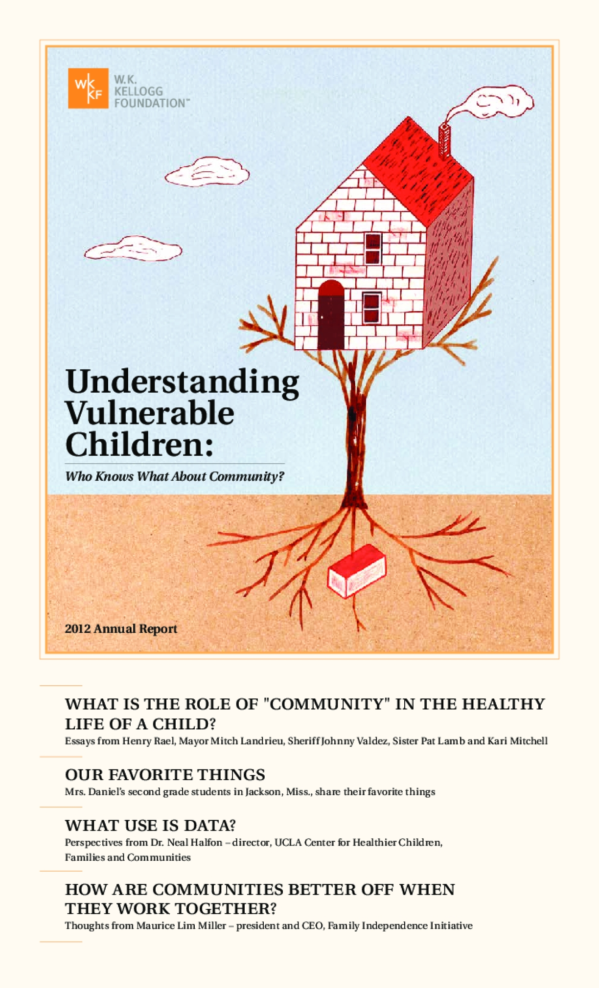 Understanding Vulnerable Children: Who Knows What About Community?, 2012 W.K. Kellogg Foundation Annual Report