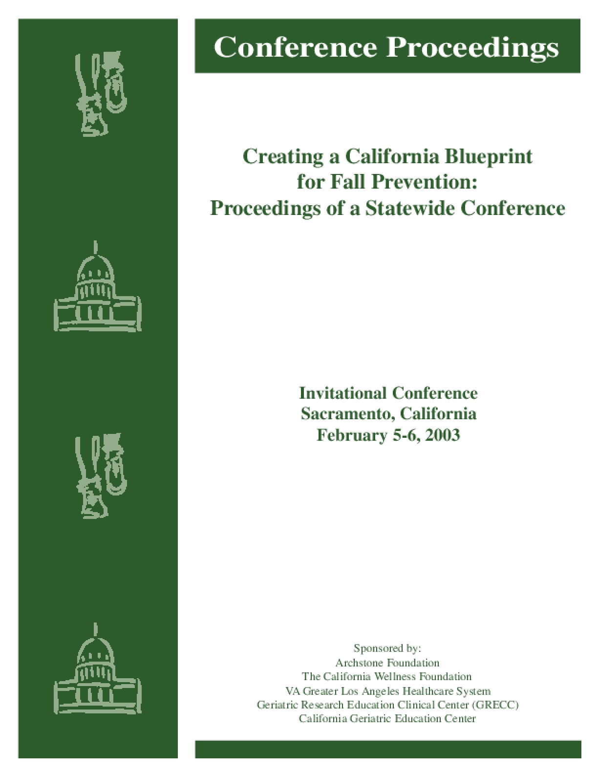 Creating a California Blueprint for Fall Prevention: Proceedings of a Statewide Conference