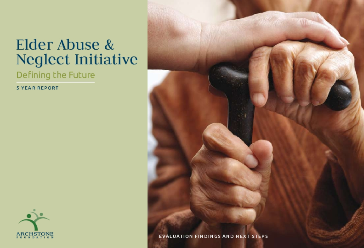 Elder Abuse & Neglect Initiative: Defining the Future - 5 Year Report