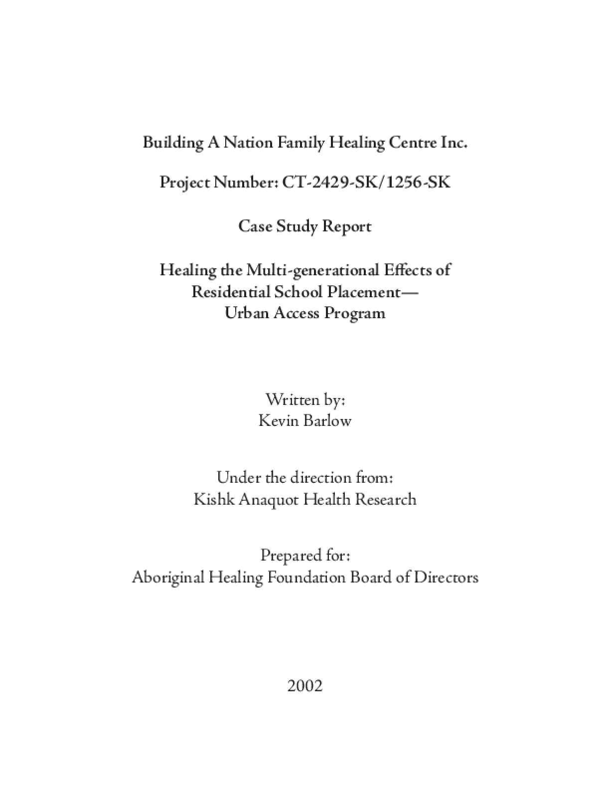 Healing the Multi-generational Effects of Residential School Placement: Urban Access Program