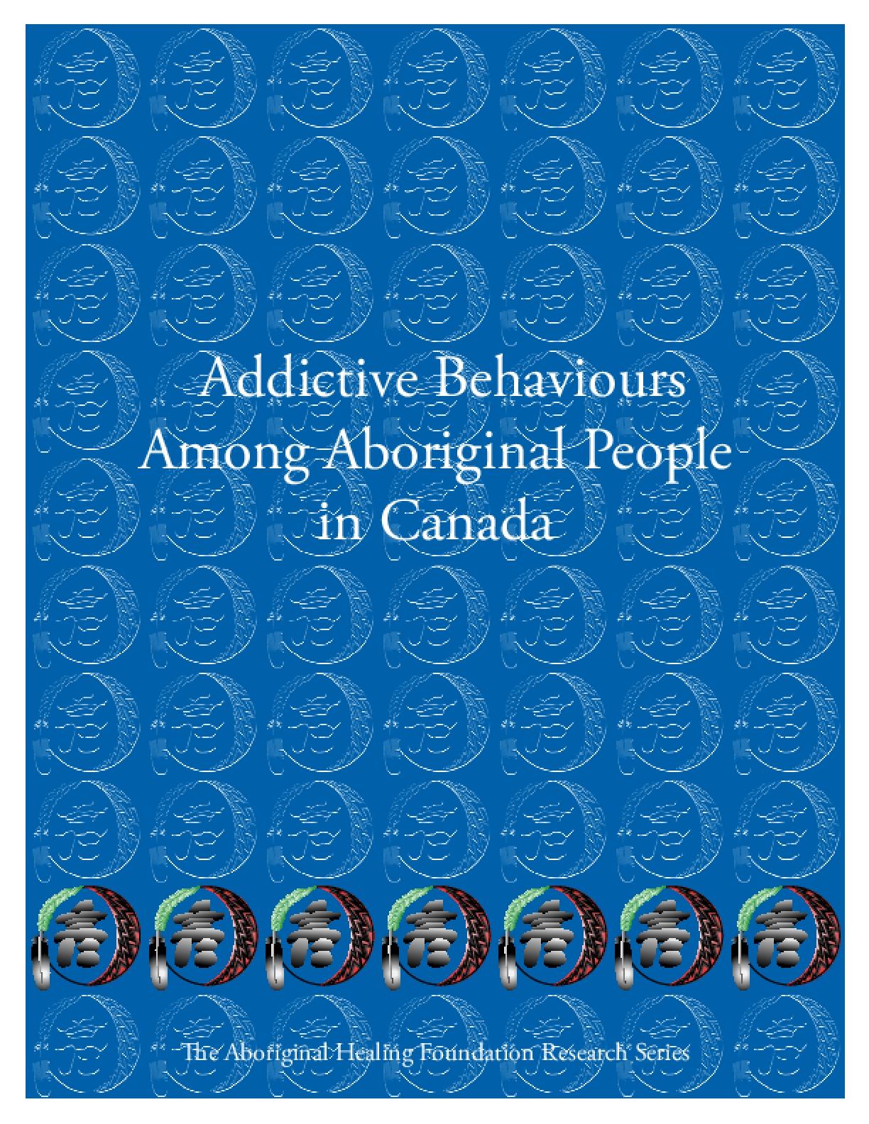 Addictive Behaviors Among Aboriginal People in Canada