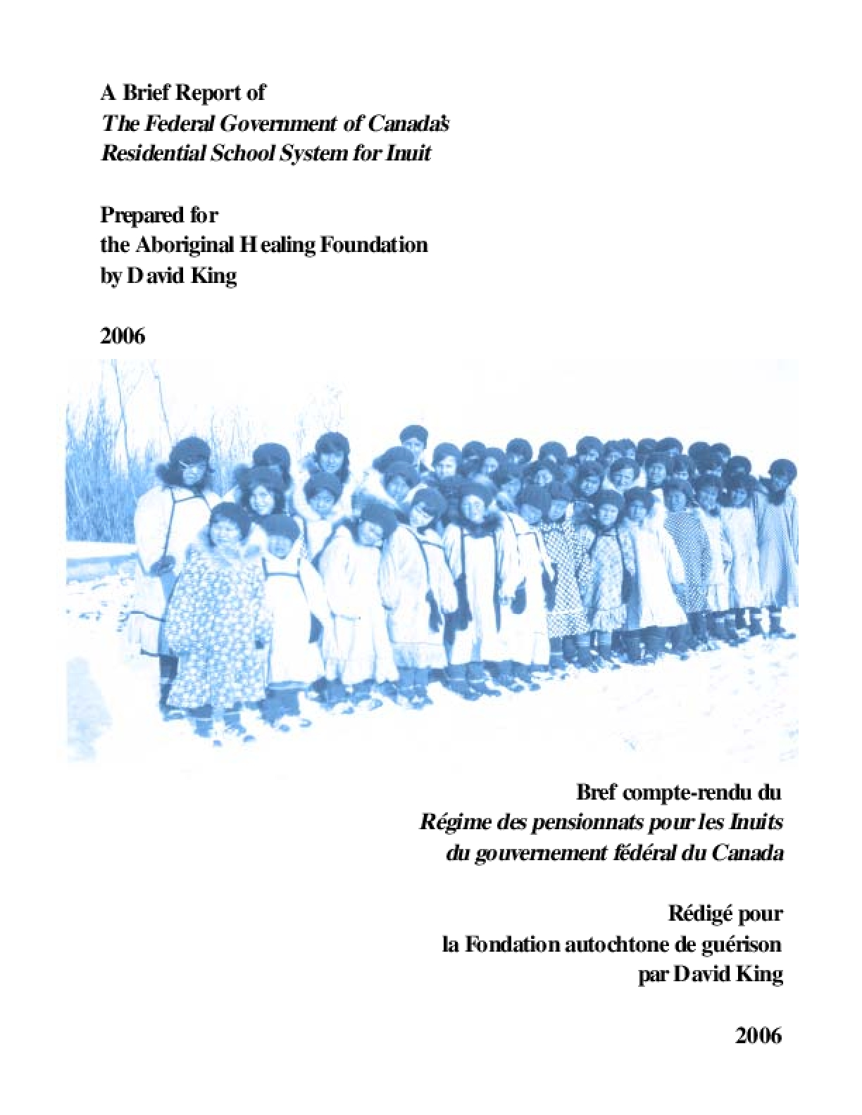 A Brief Report of the Federal Government of Canada's Residential School System for Inuit