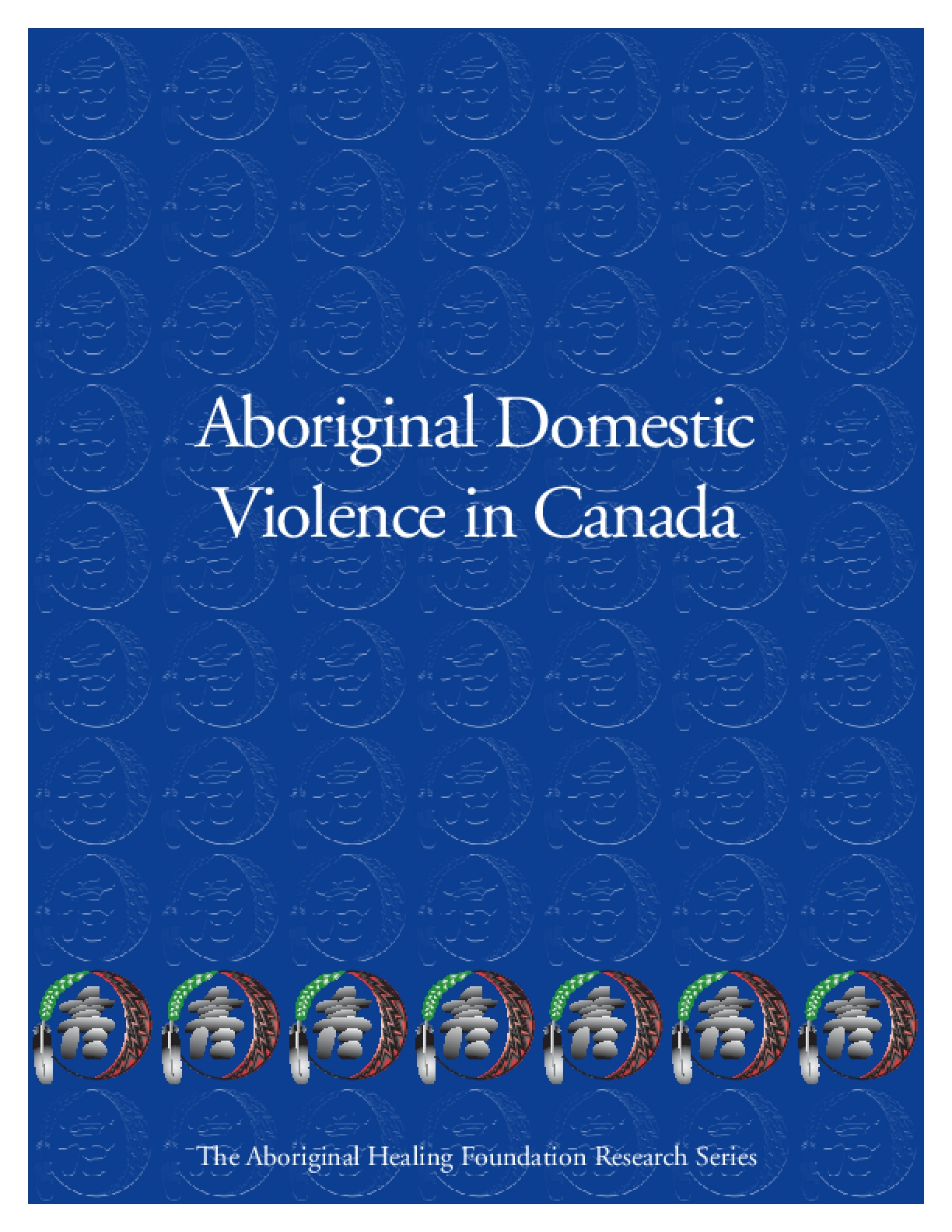 Aboriginal Domestic Violence in Canada