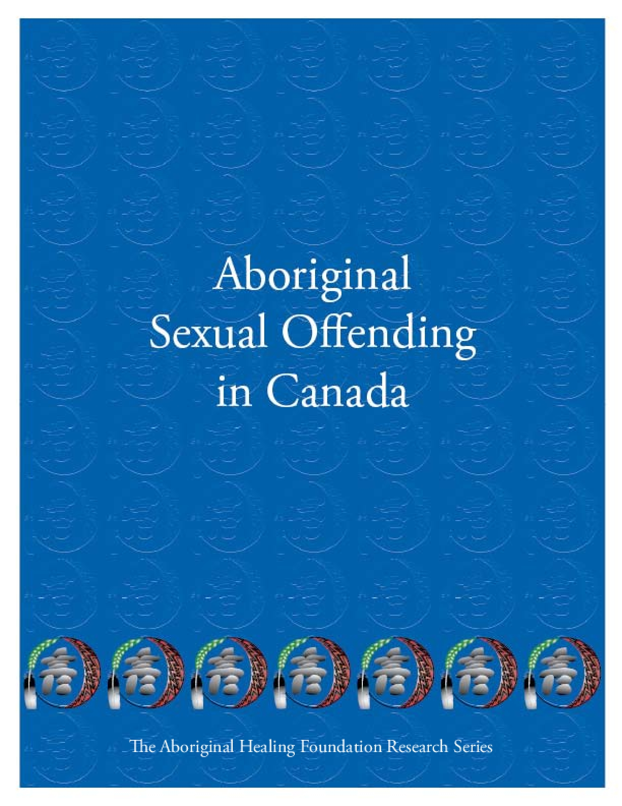 Aboriginal Sexual Offending in Canada
