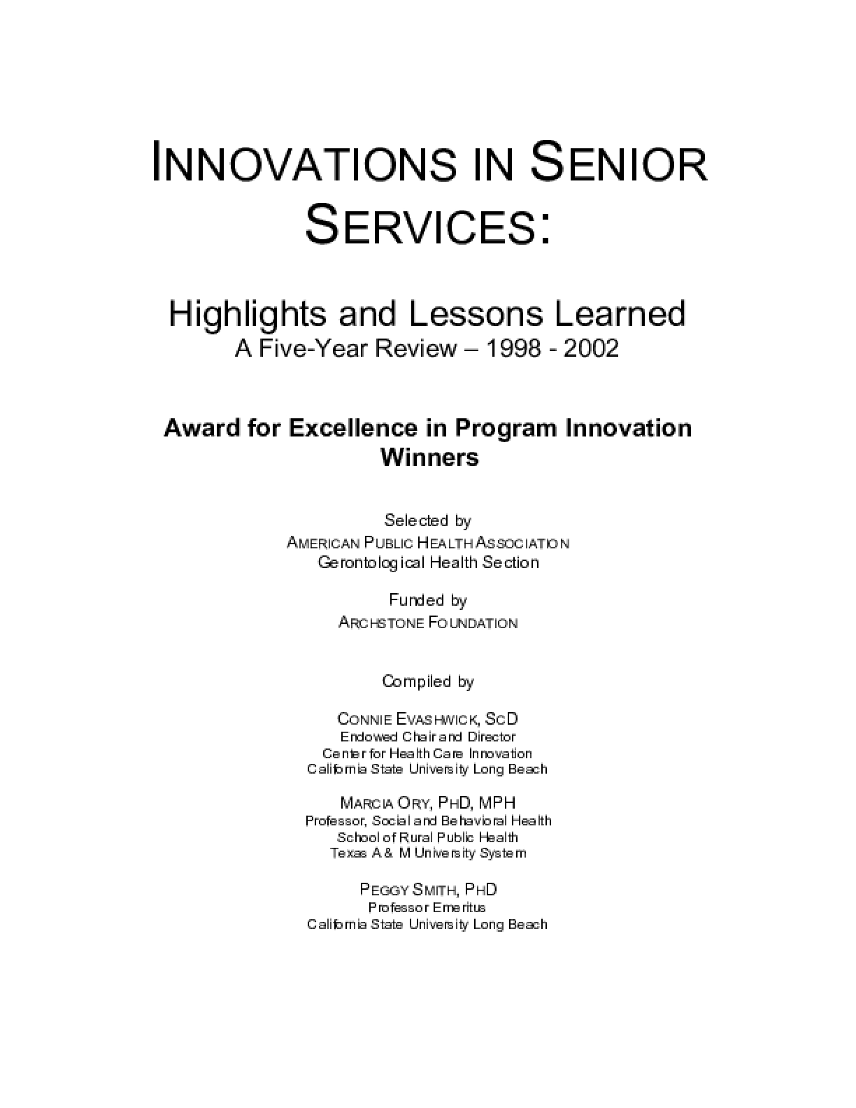 Innovations in Senior Services: Highlights and Lessons Learned: A Five Year Review 1998-2002