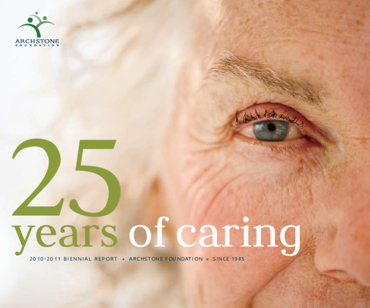 25 Years of Caring: 2010-2011 Biennial Report