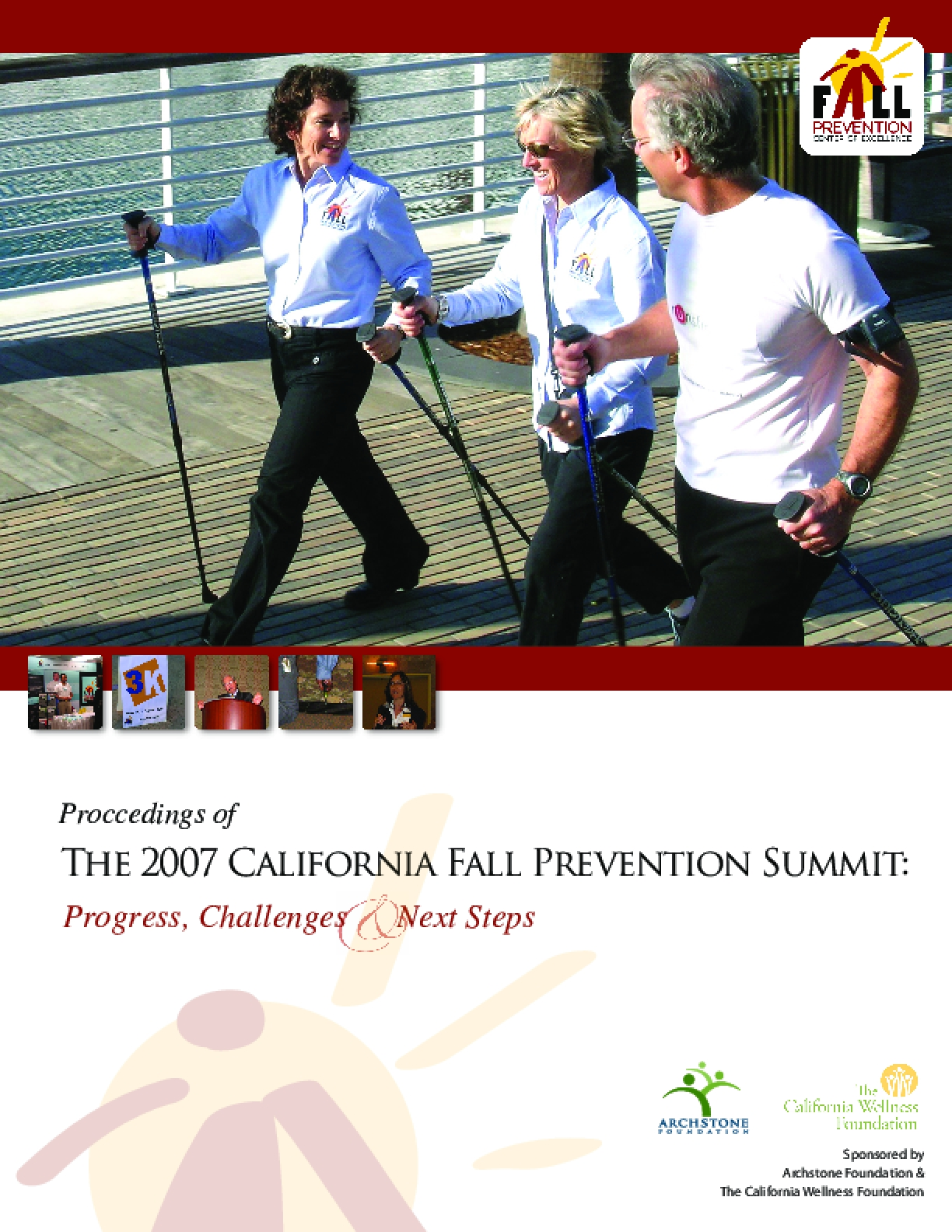 Proceedings of the 2007 California Fall Prevention Summit