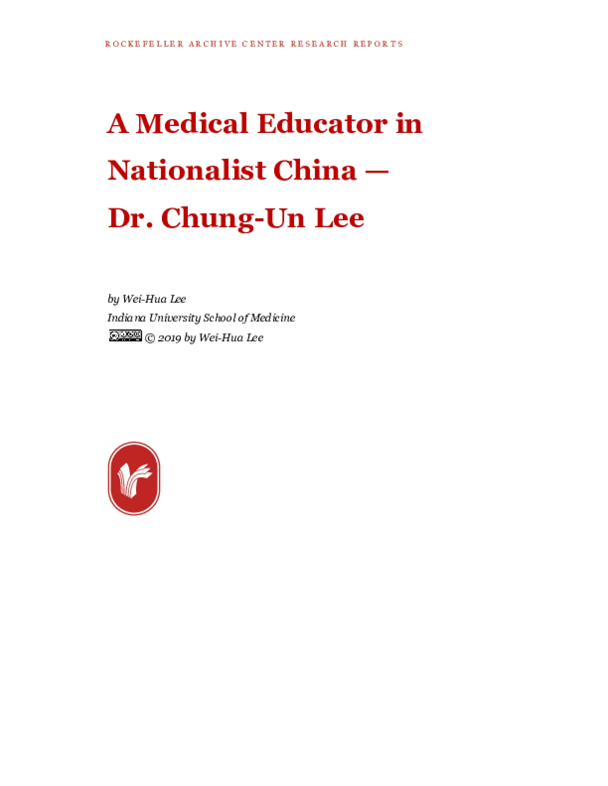 A Medical Educator in Nationalist China — Dr. Chung-Un Lee