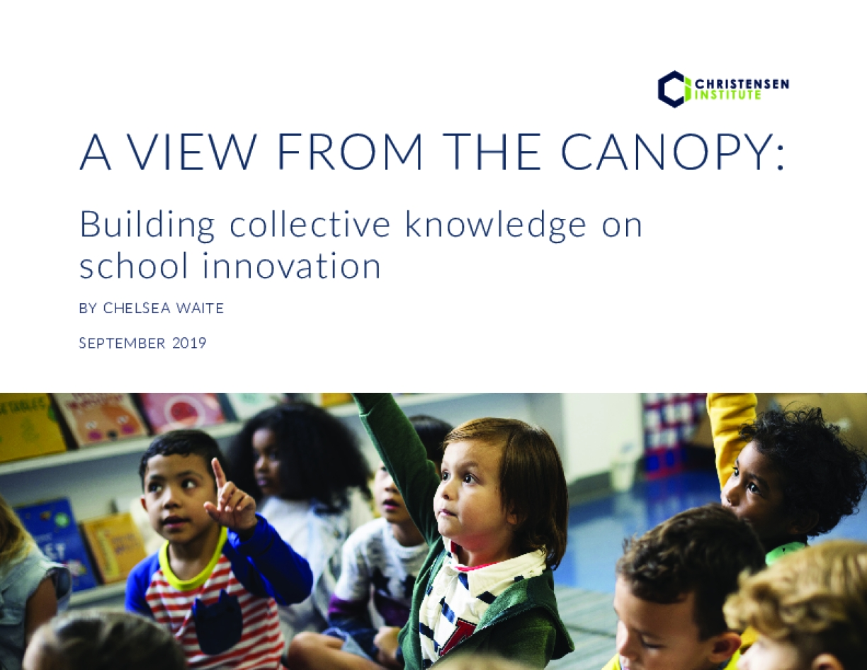 A View from the Canopy: Building collective knowledge on school innovation