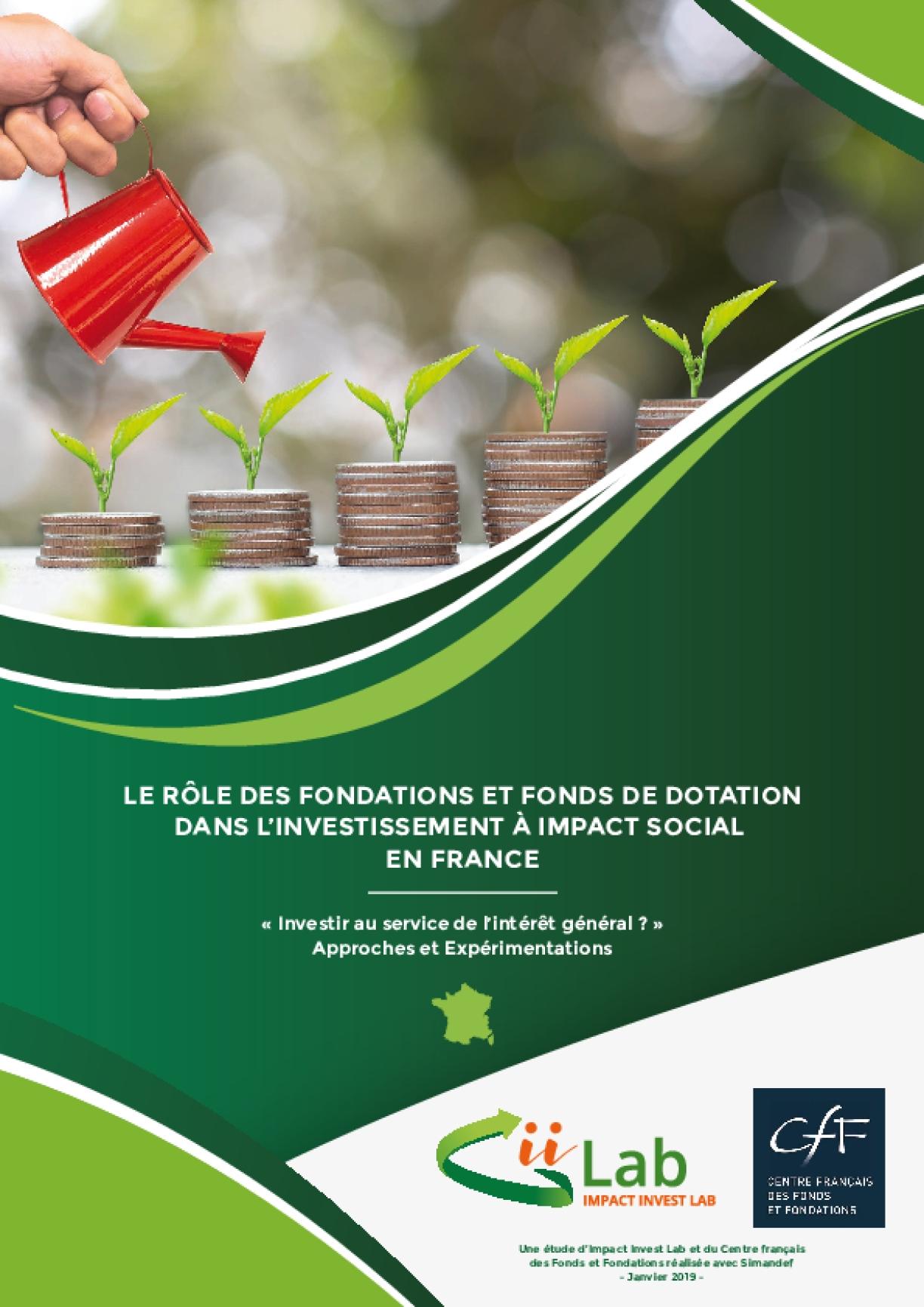 Le Rôle des Fondations et Fonds de Dotation dans l'Investissement à Impact Social en France