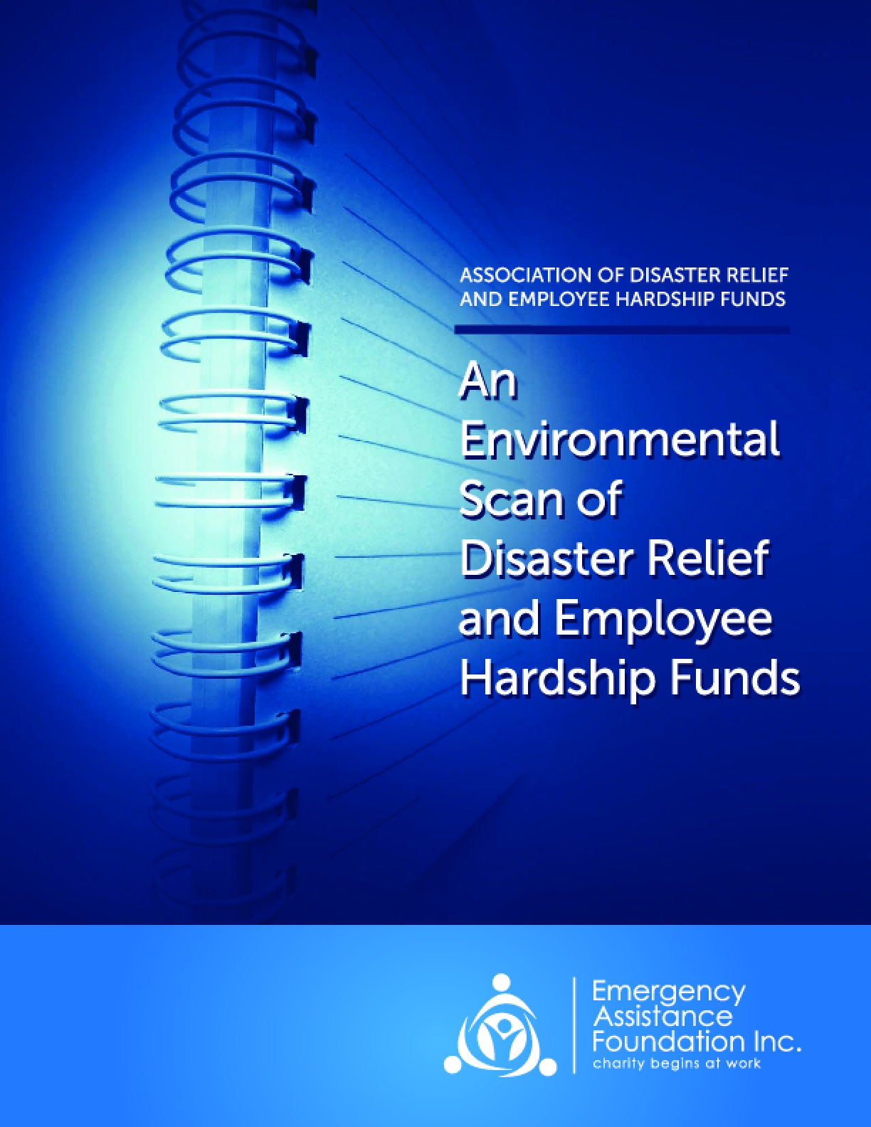 An Environmental Scan of Disaster Relief and Employee Hardship Funds