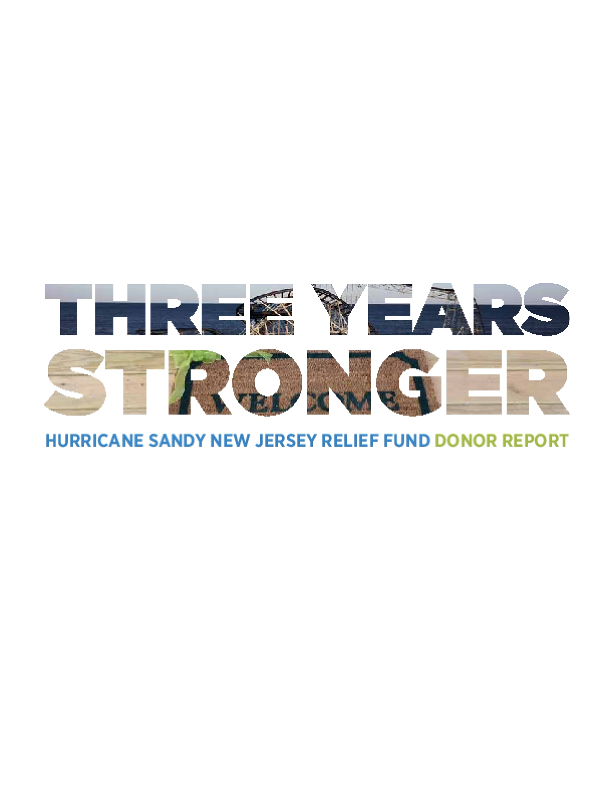 Three Years Stronger: Hurricane Sandy New Jersey Relief Fund Donor Report
