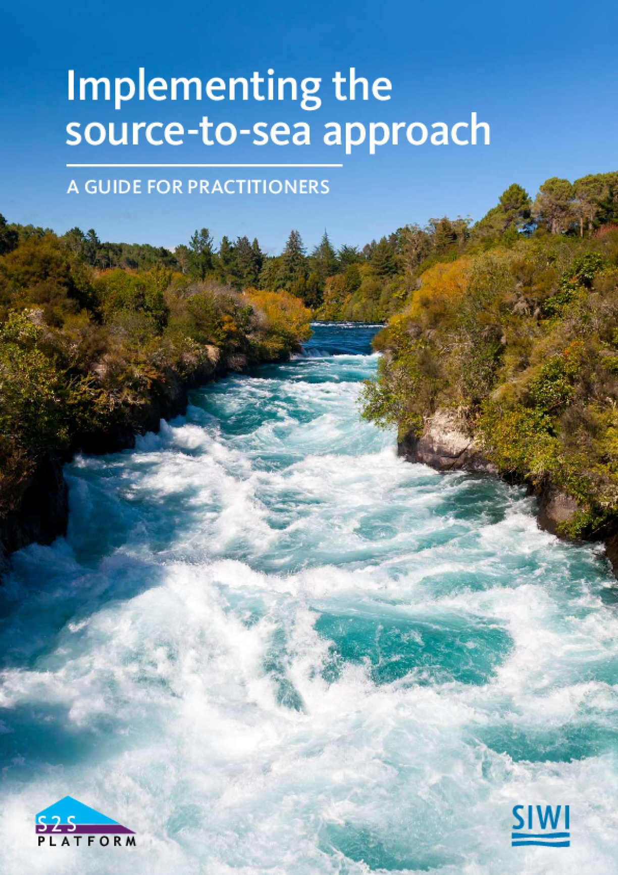 Implementing the Source-to-Sea Approach: A Guide for Practitioners