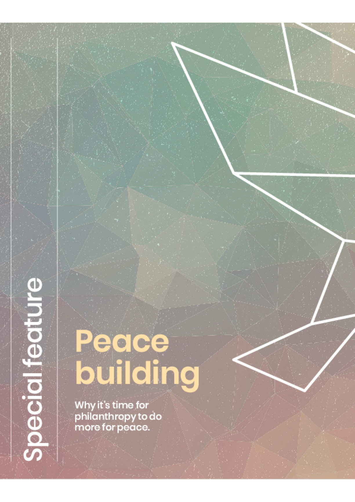 Peace Building: Special Feature