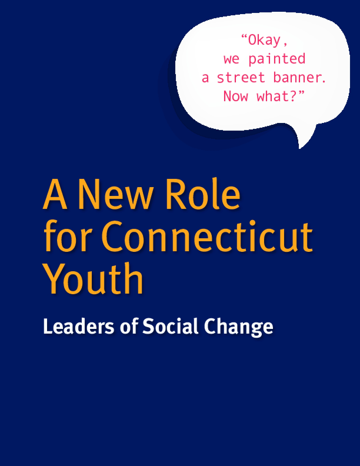 A New Role for Connecticut Youth: Leaders of Social Change