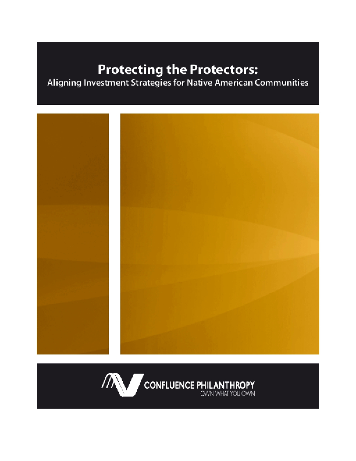 Protecting the Protectors: Aligning Investment Strategies for Native American Communities