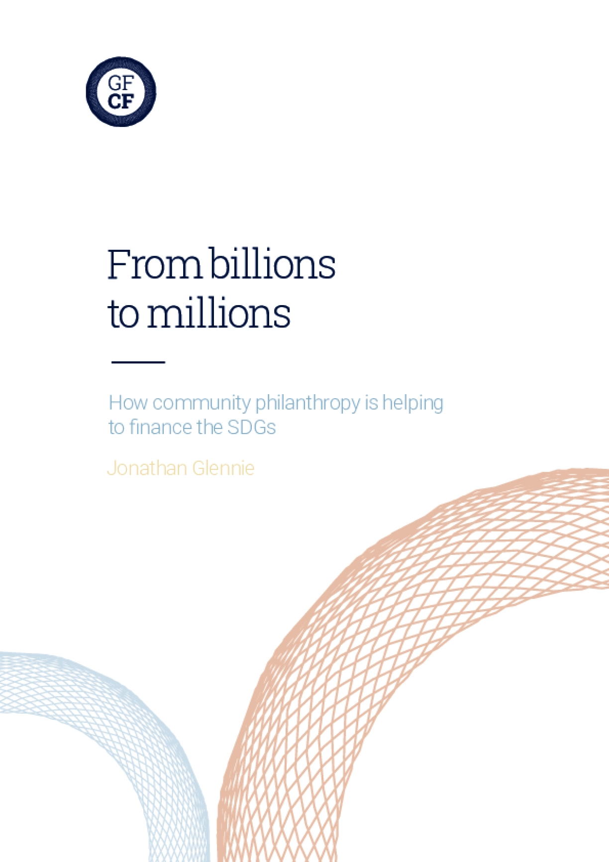 From Billions to Millions: How Community Philanthropy is Helping to Finance the SDGs