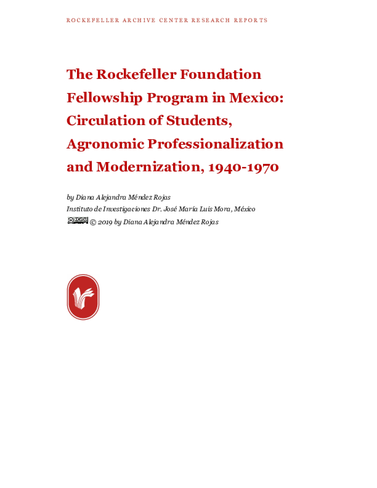 The Rockefeller Foundation Fellowship Program in Mexico: Circulation of Students, Agronomic Professionalization and Modernization, 1940-1970