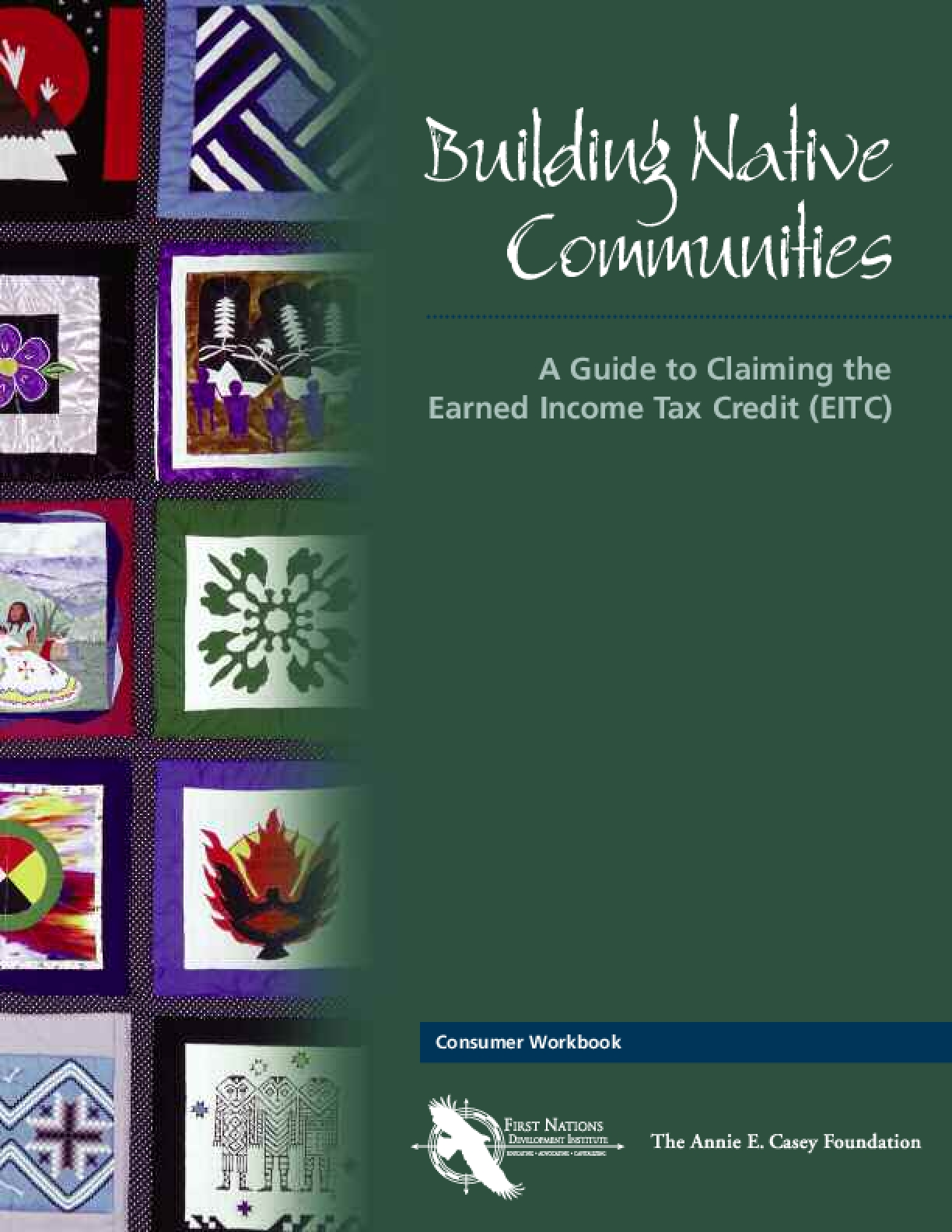 Building Native Communities: A Guide to Claiming the Earned Income Tax Credit (EITC)