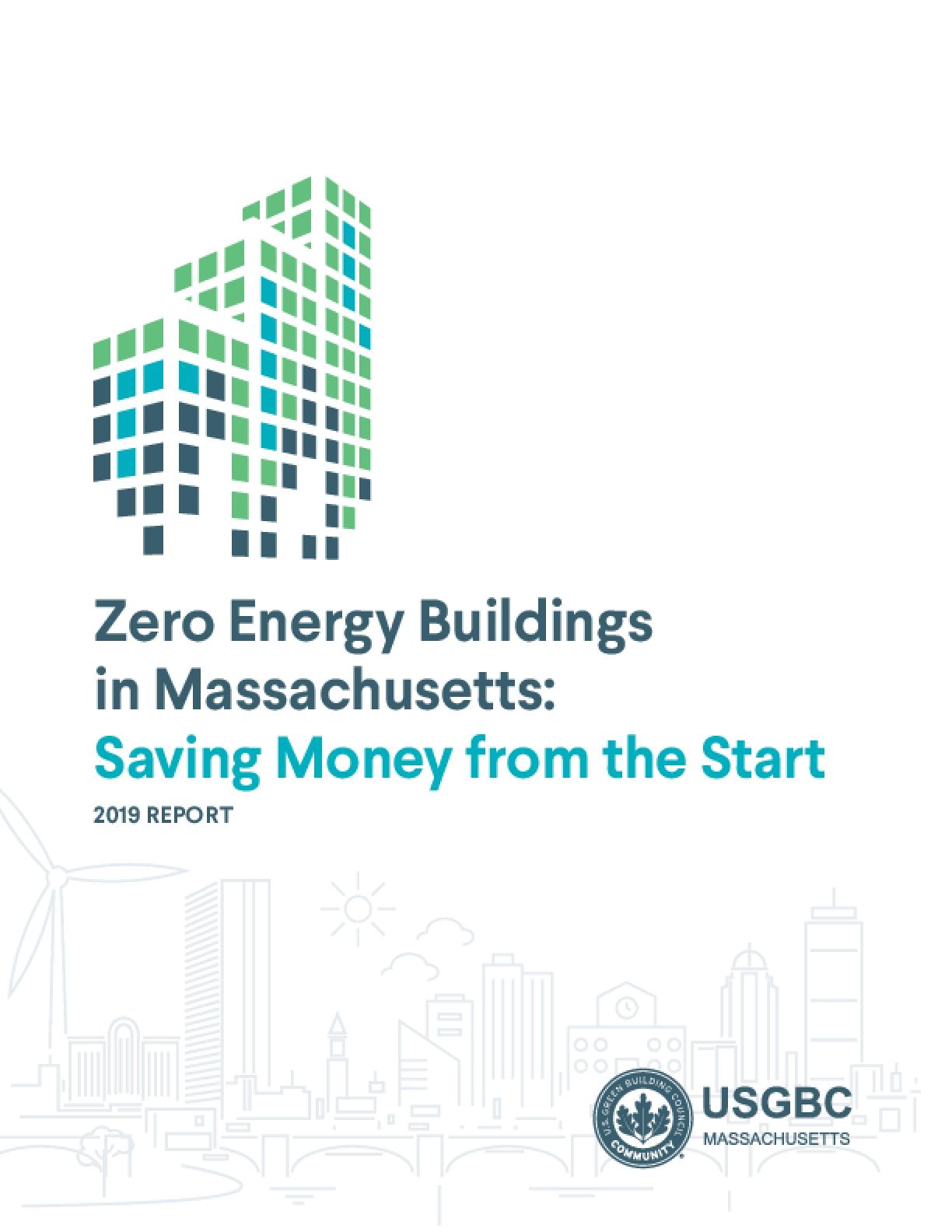 Zero Energy Buildings in Massachusetts: Saving Money from the Start