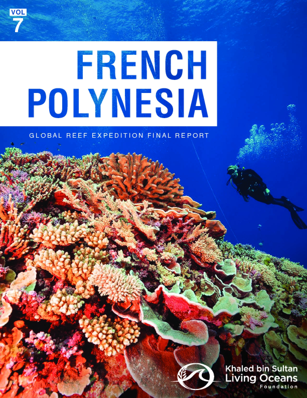 Global Reef Expedition: French Polynesia Final Report
