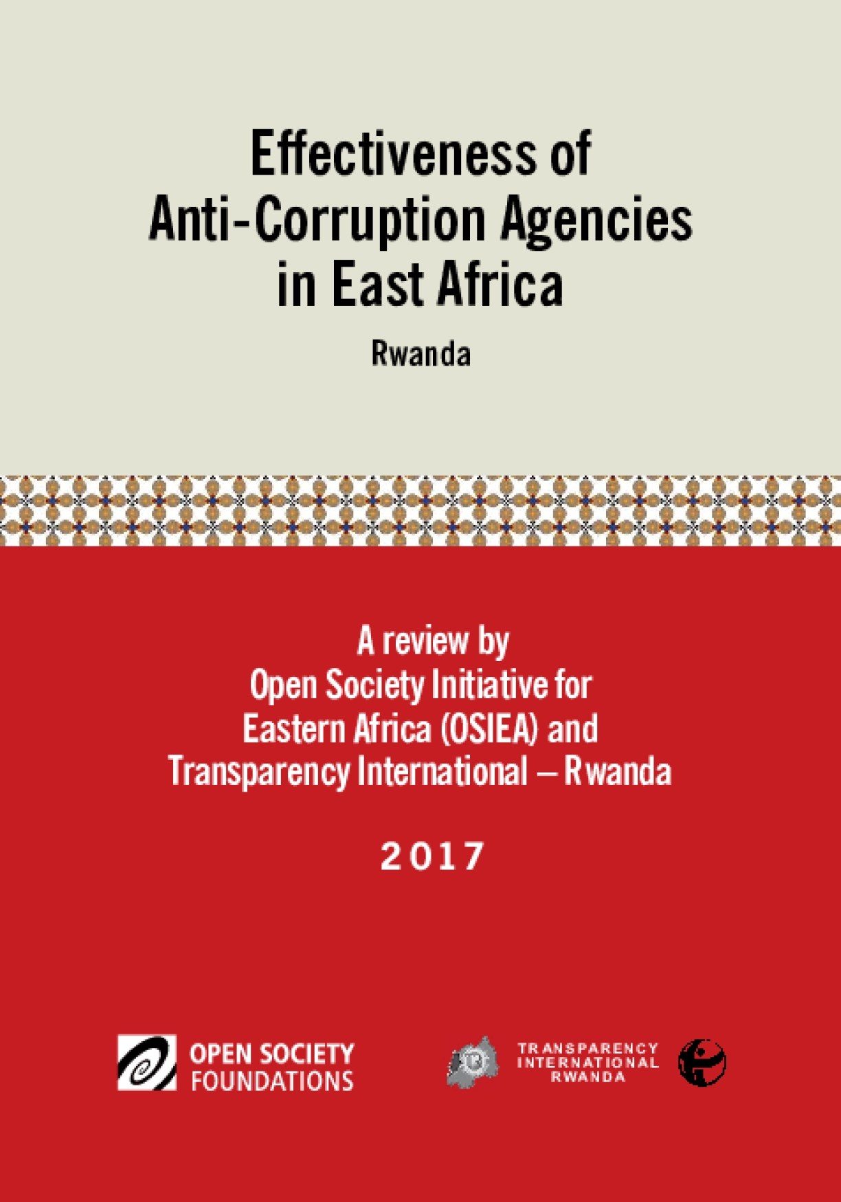 Effectiveness of Anticorruption Agencies in East Africa: Rwanda